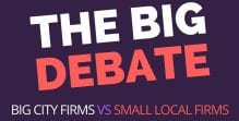 The Big Debate: Big City Law Firms or Small Local Law Firms